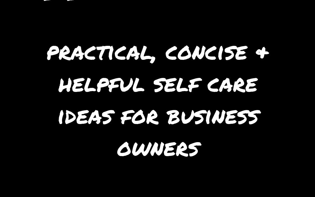 self care ideas business owners