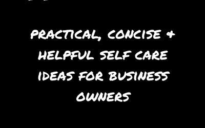 Self Care Ideas for Business Owners