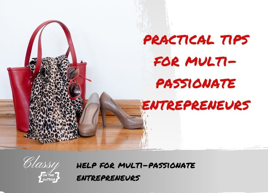 practical tips multipassionate entrepreneurs