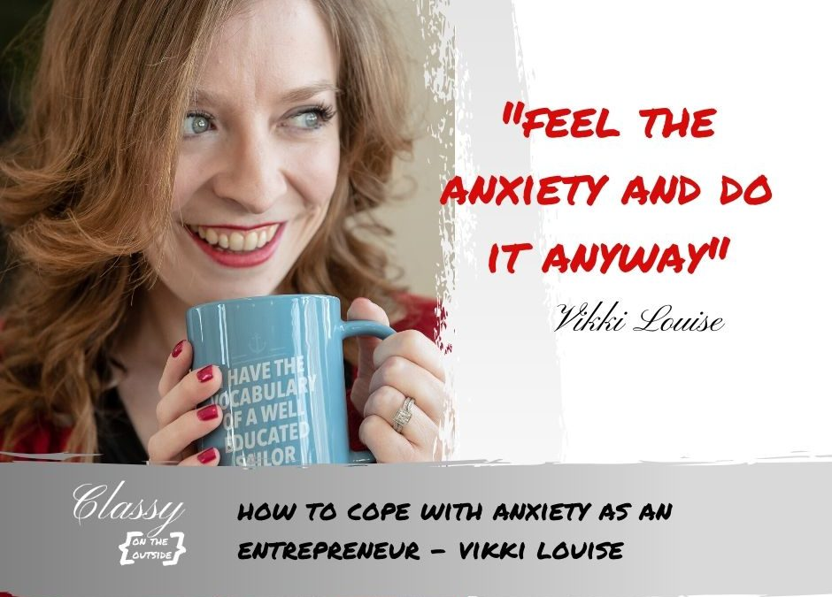 How to cope with anxiety as an entrepreneur