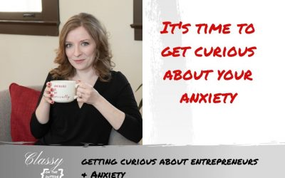 Getting Curious about Entrepreneurs & Anxiety
