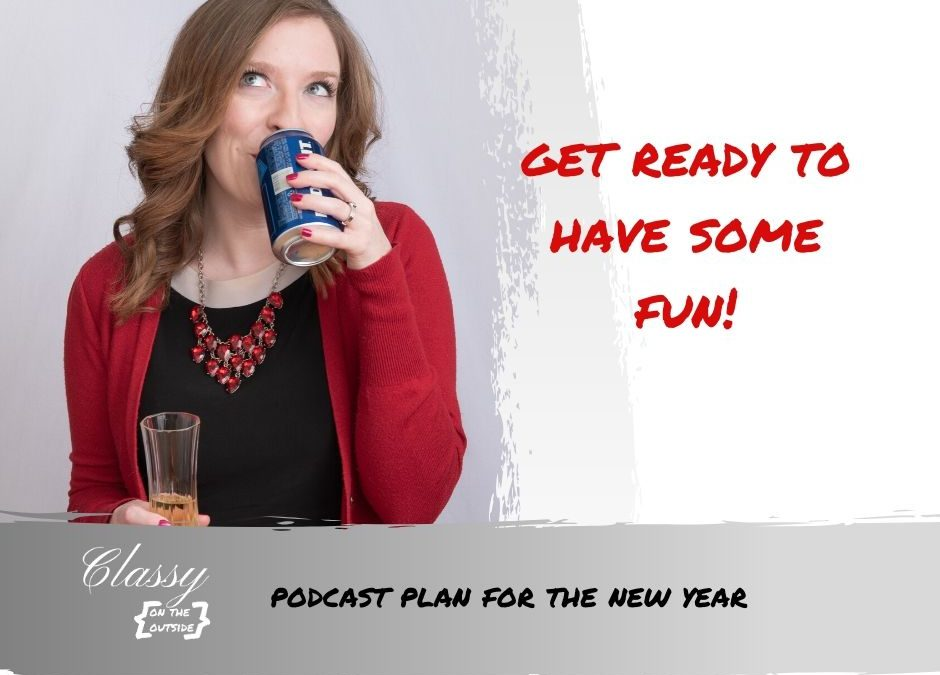 Podcast plan for the new year