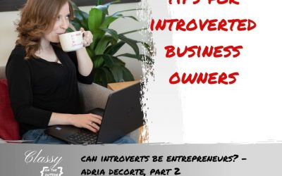 Can Introverts be Entrepreneurs? – Adria DeCorte, Part 2