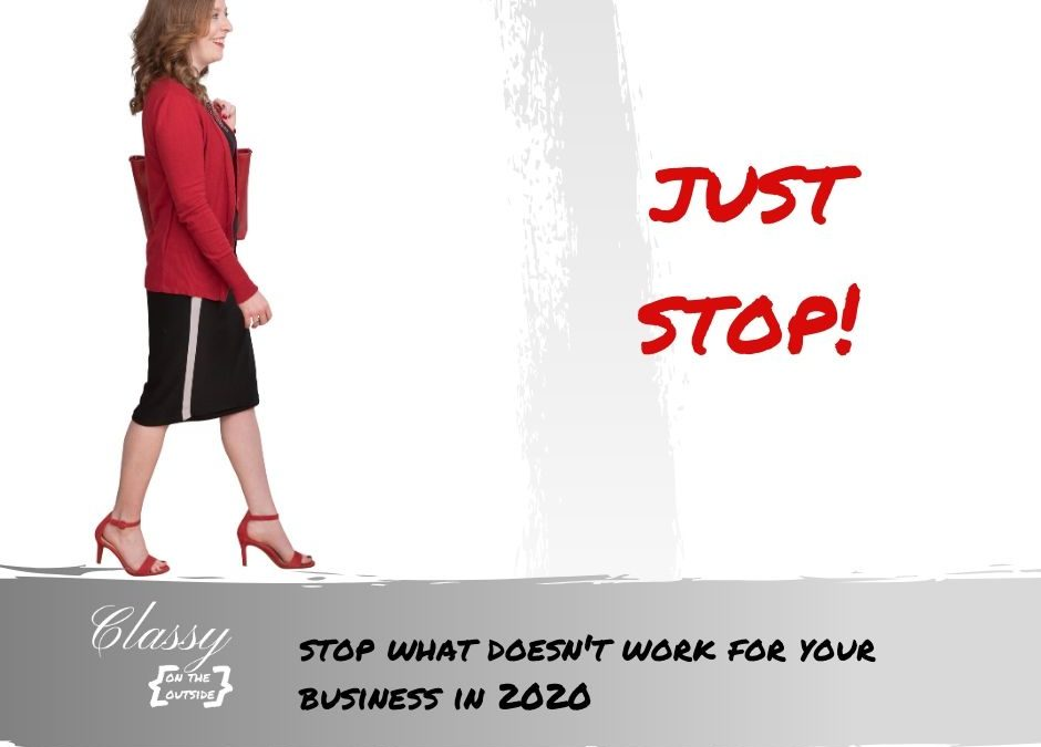 stop what doesn't work for your business
