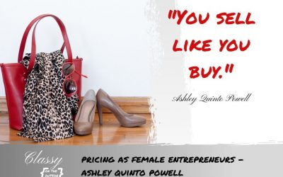Pricing as Female Entrepreneurs – Ashley Quinto Powell