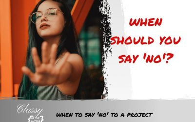 When to Say 'No' to a Project