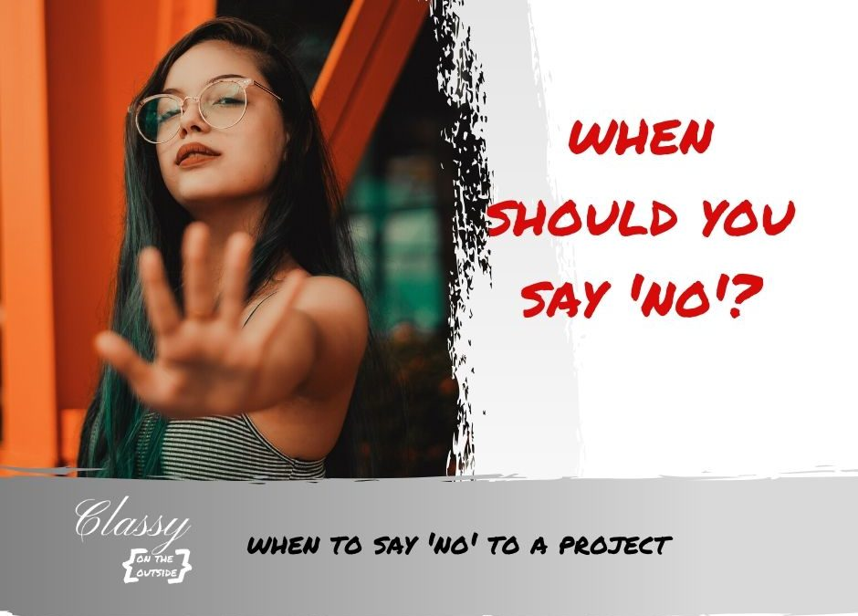 when to say no to project